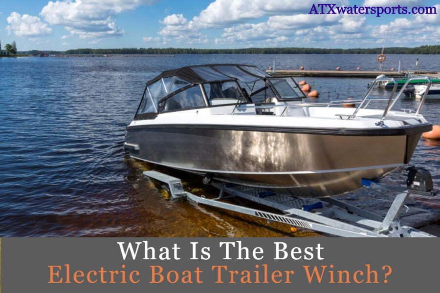 best electric boat trailer winch