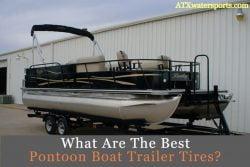 Best Pontoon Boat Trailer Tires