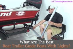 Best Boat Trailer Guide Posts With Lights